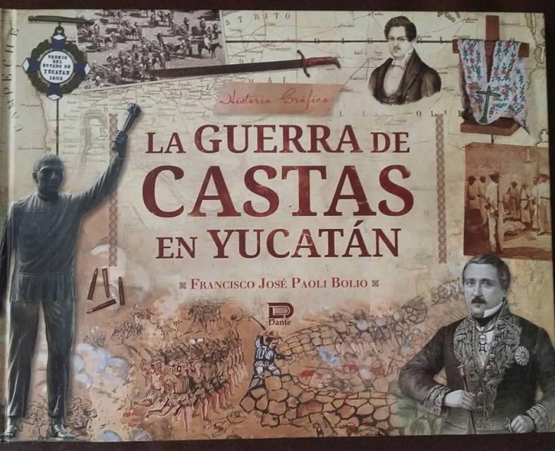 """Portada del libro """"La Guerra de Castas en Yucatán"""" de"""
