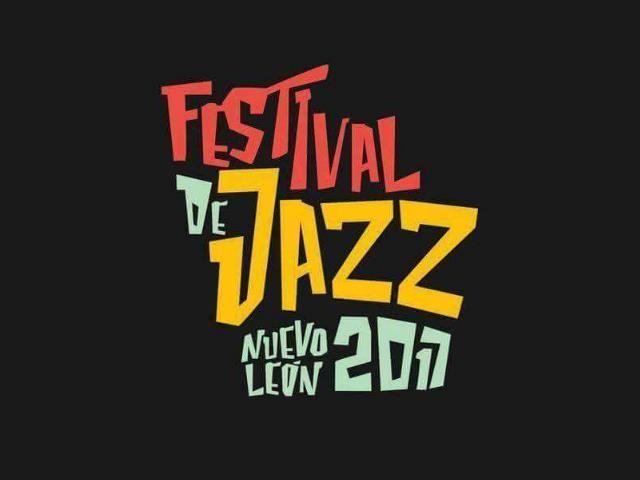 Festival de Jazz Nuevo León 2017 recibirá músicos de EEUU y Latinoamérica