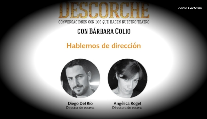 Especialistas conversarán sobre dirección teatral en el Ciclo Descorche