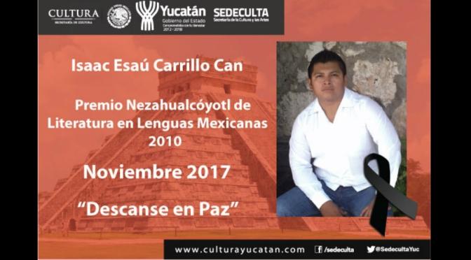 Los creadores literarios estamos de luto en Yucatán; hasta siempre, Isaac   Armando Pacheco