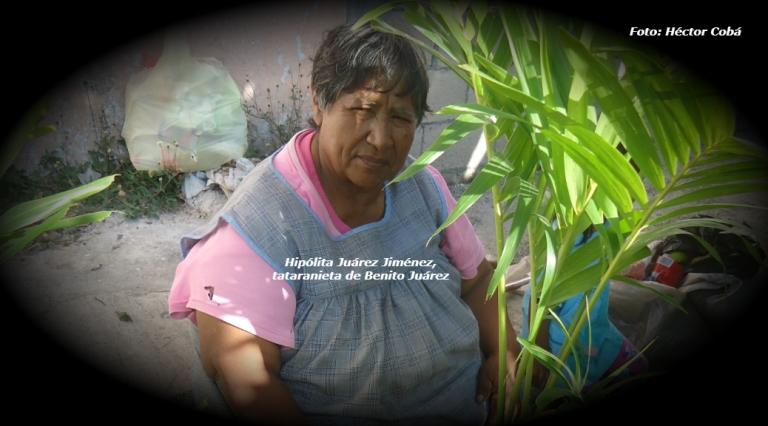 "Hipólita Juárez, tataranieta del ""Benemérito de las Américas"" | Entrevista de Héctor Cobá"