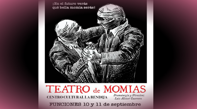 Teatro de momias: un burlesque macabro y filosófico en el IX Festival de Teatro de La Rendija