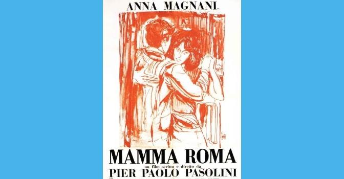 Mamma Roma | Cine italiano | Dirección de Pier Paolo Pasolini (1962)