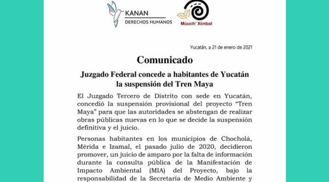 Otorgan suspensión provisional del Tren Maya a comunidades en Yucatán