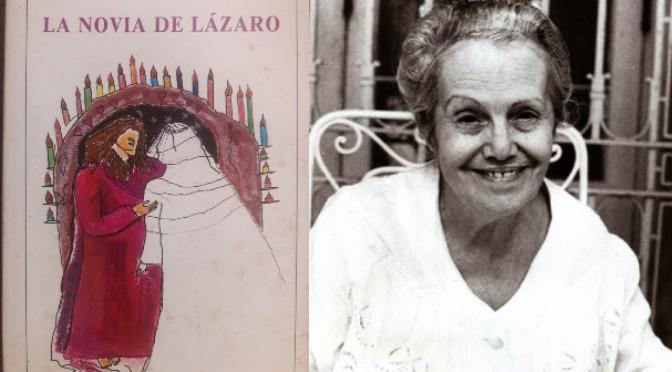 LA NOVIA DE LÁZARO | DULCE MARÍA LOYNAZ (CUBA)