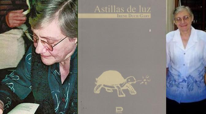ASTILLAS DE LUZ | IRENE DUCH GARY
