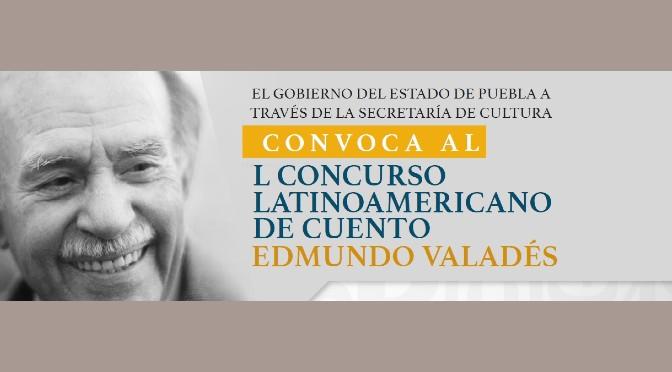 Concurso Latinoamericano de Cuento Edmundo Valadés (México, abiertas hasta el 2/8/2021)