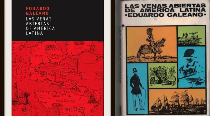 'Las venas abiertas de América Latina': 50 aniversario de la biblia del expolio de los pueblos originarios | Guillermo Jiménez Carazo